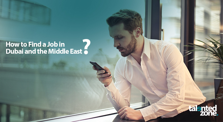 How to Find a Job in Dubai and the Middle East